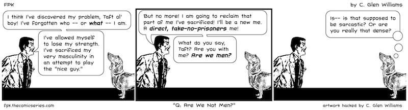 Q: Are We Not Men?