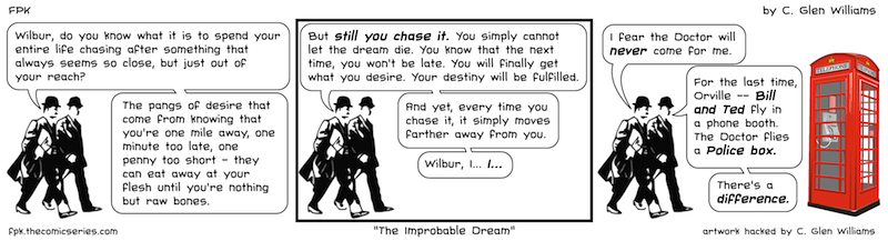 The Improbable Dream